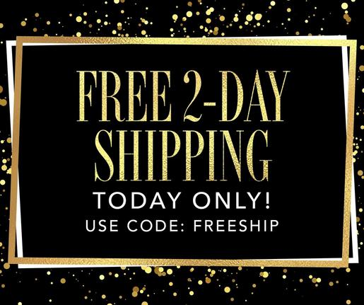 text on black and gold background: free 2-day shipping today only! get in time for gift-giving using code: freeship.