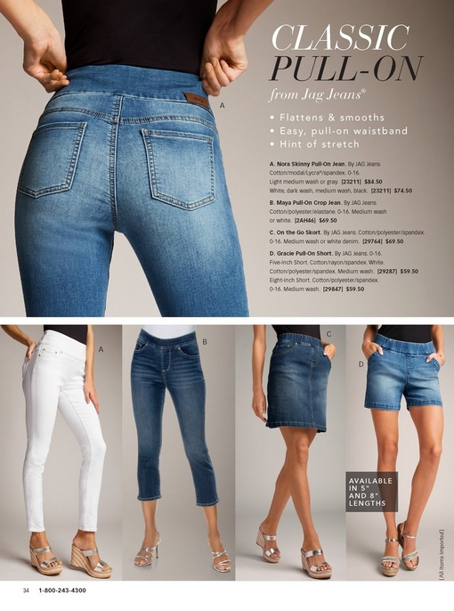 featuring four jag styles: nora skinny pull-on jean, maya pull-on crop jean, on the go skort, and gracie five-inch pull-on short.