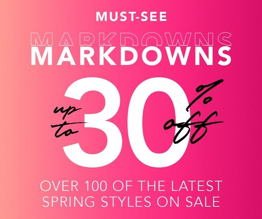 white text on gradient pink background: must-see markdowns. up to 30% off over 100 of the latest spring styles on sale