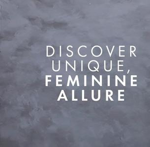 Discover unique, feminine allure