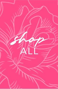 white text on a pink floral background: shop all.