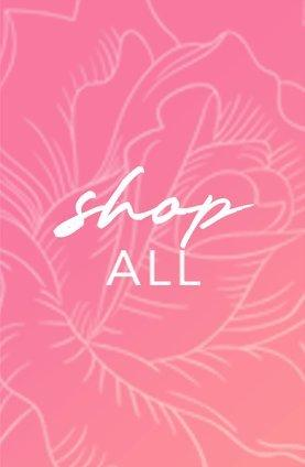 pink box with white script: shop all.