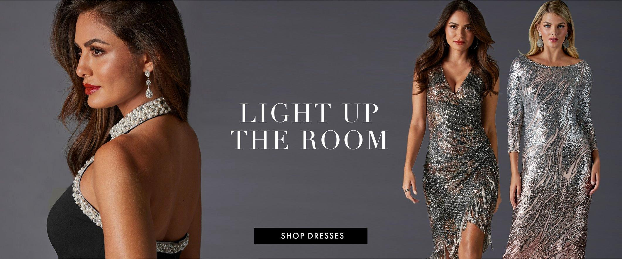 left model wearing a black jumpsuit with pearl embellishments. middle model wearing a sleeveless sequin v-neck fringe dress. right model wearing a silver sequin long-sleeve midi dress. text: light up the room.