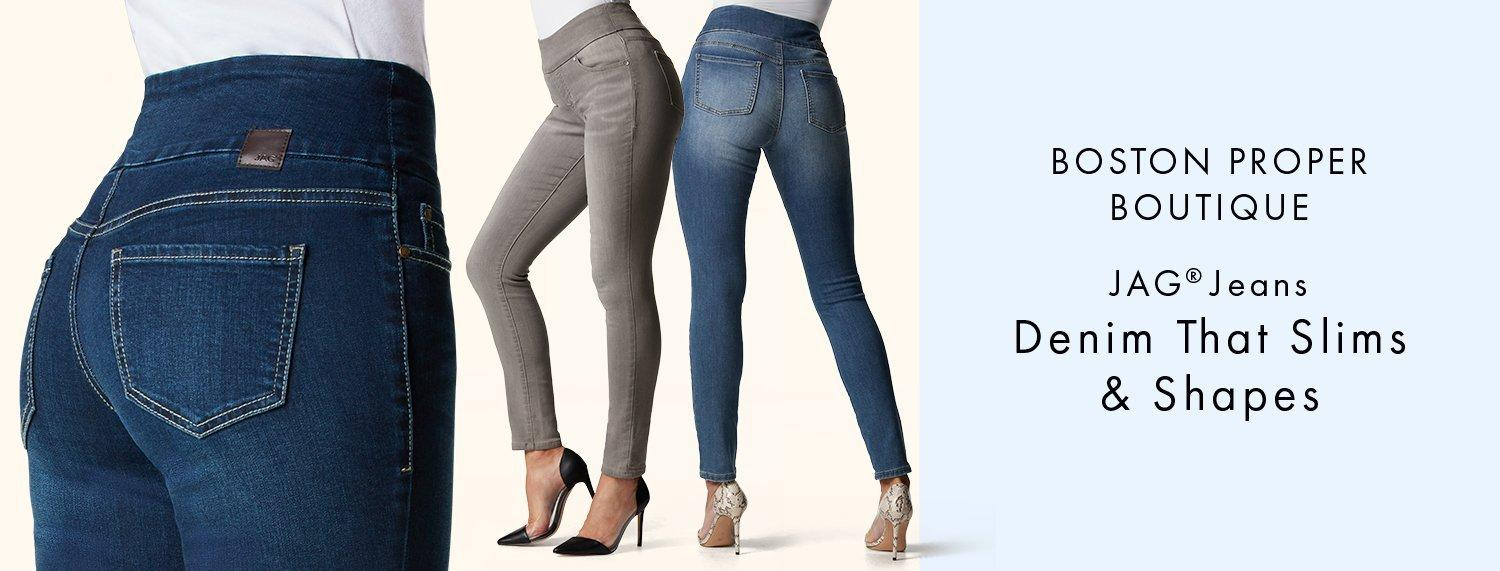 pull-on jag jeans in dark wash, gray, and medium wash. right text: boston proper boutique. jag jeans. denim that slims & shapes.