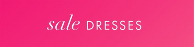 white text on pink background: sale dresses. sale tops. sale beyond travel. sale bottoms.