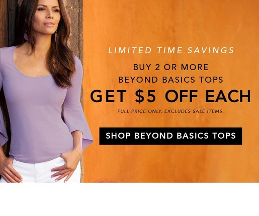Buy 2 or more Beyond Basics Tops Get $5 OFF Each