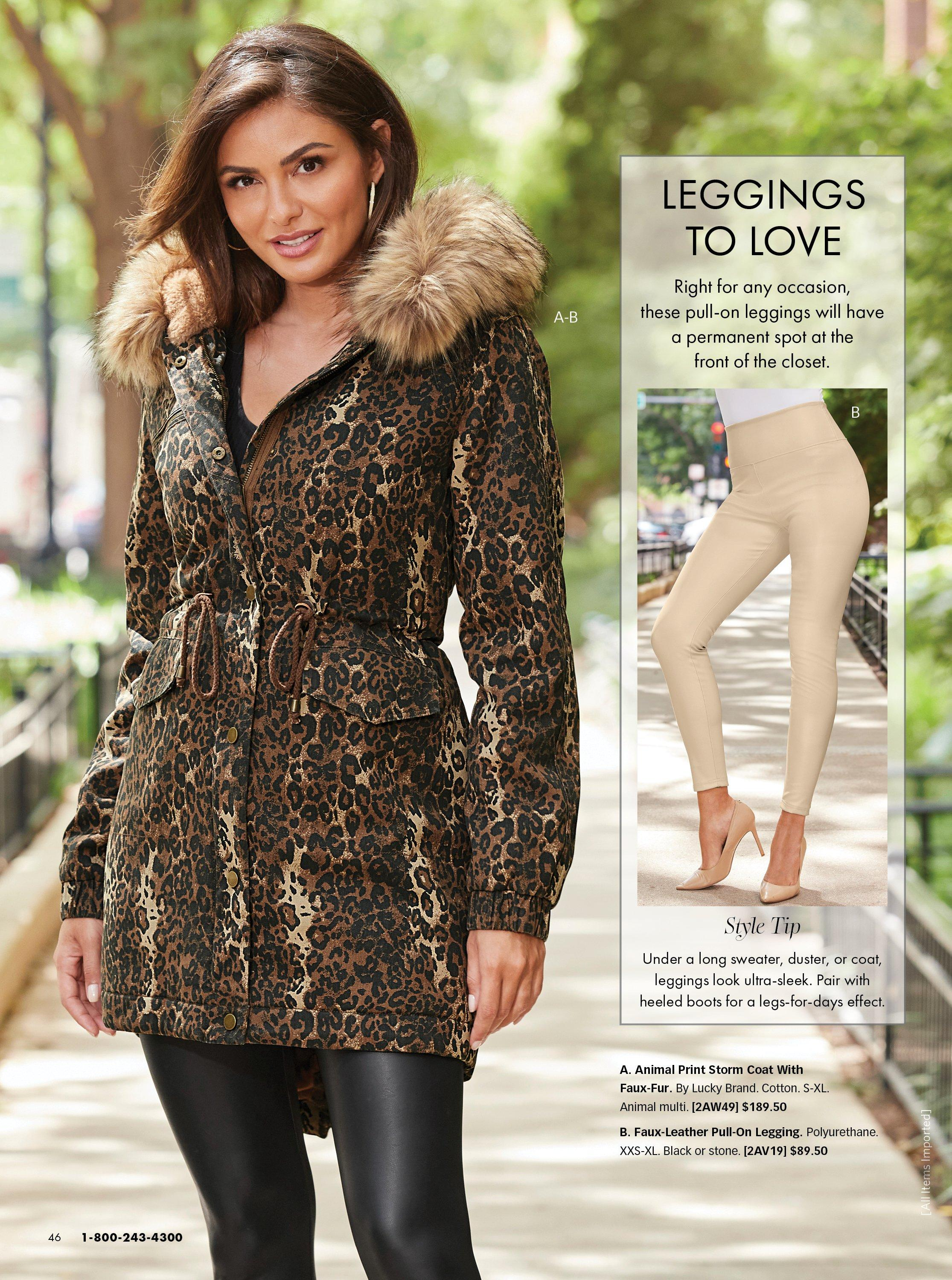 model wearing an animal print faux fur coat and faux-leather black leggings. right image shows leggings in beige.