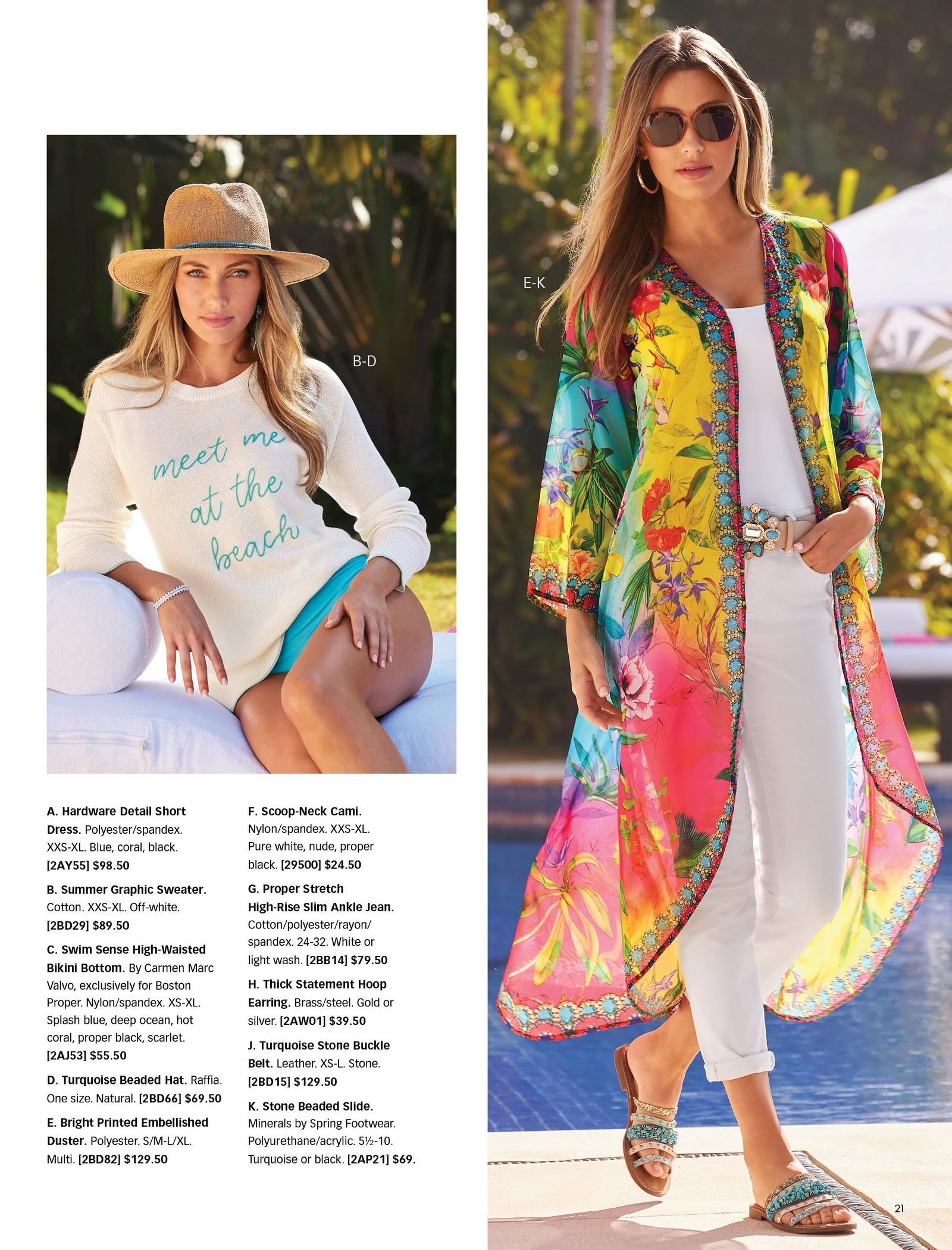 left model wearing a white graphic sweater, blue bikini bottoms, and straw hat. right model wearing a floral printed embellished duster, white tank top, blue stone embellished belt, white jeans, blue stone embellished slide sandals, gold hoop earrings, and sunglasses.