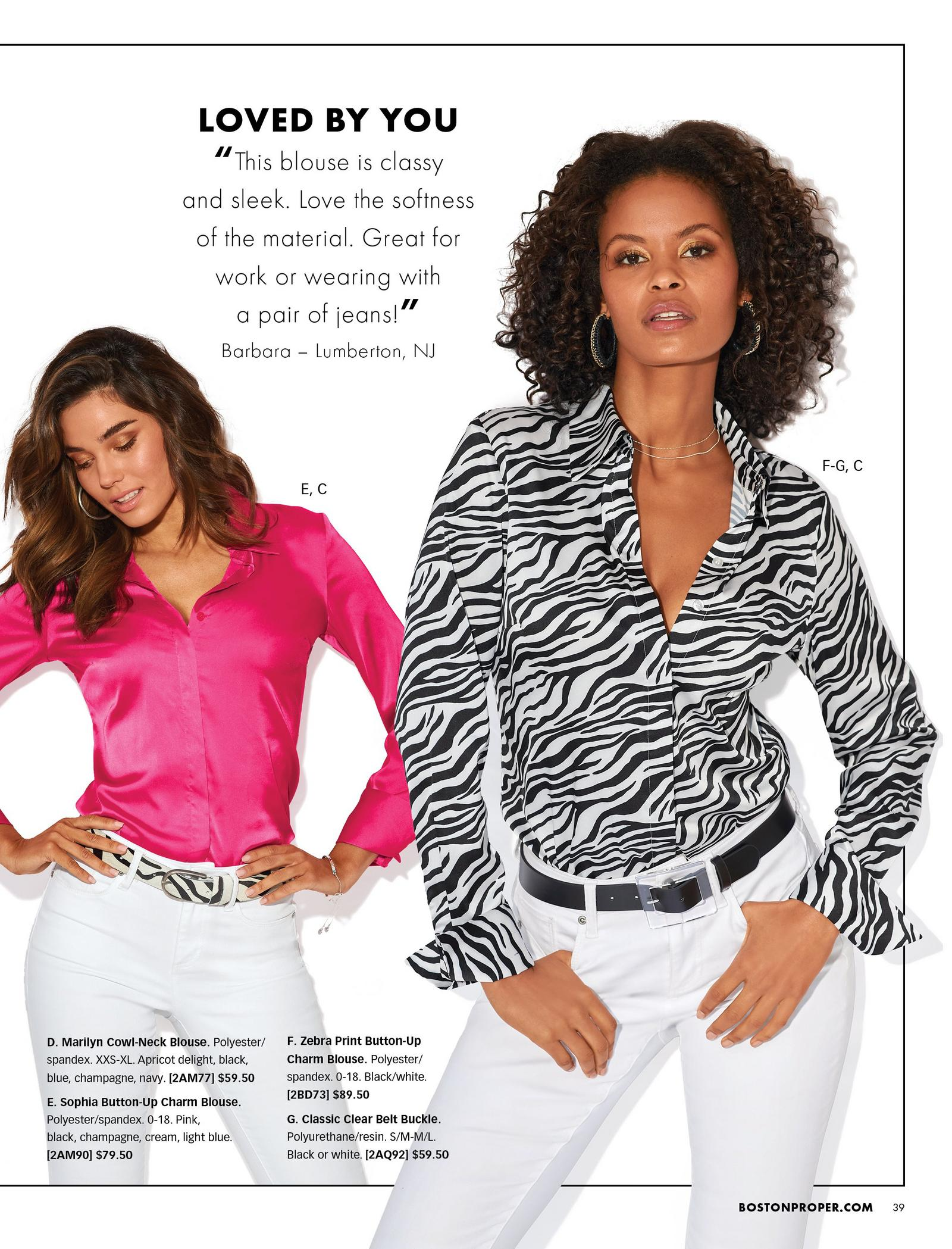 left model wearing a hot pink long-sleeve button-down blouse, zebra belt, and white jeans. right model wearing a black and white zebra print long-sleeve button-down blouse, black belt, and white jeans.
