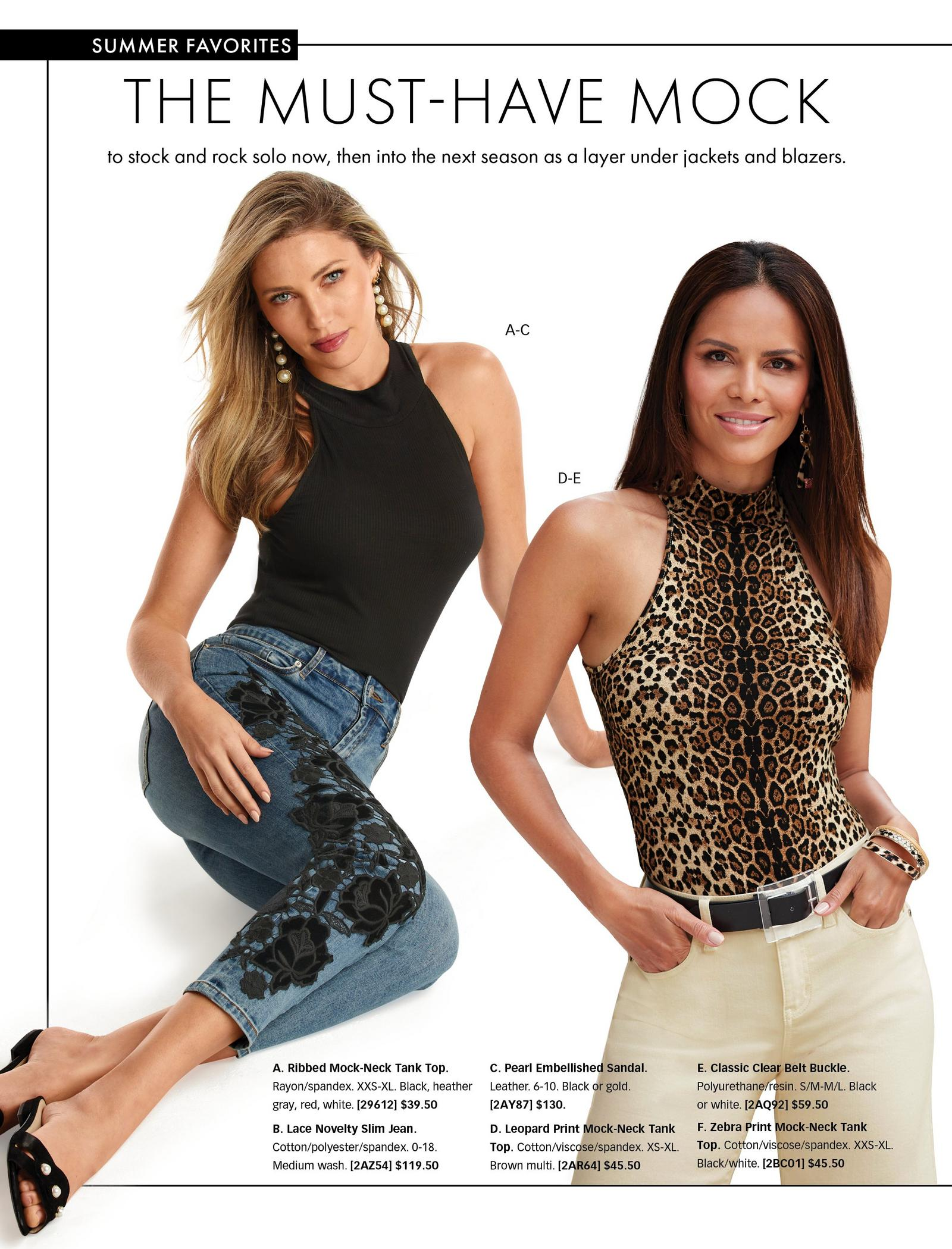 left model wearing a black mock-neck sleeveless top and jeans with black lace embroidery. right model wearing a leopard print mock-neck sleeveless top, black belt, and off-white pants.