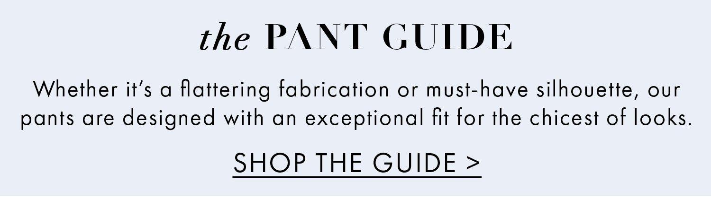 Shop the Pants Guide