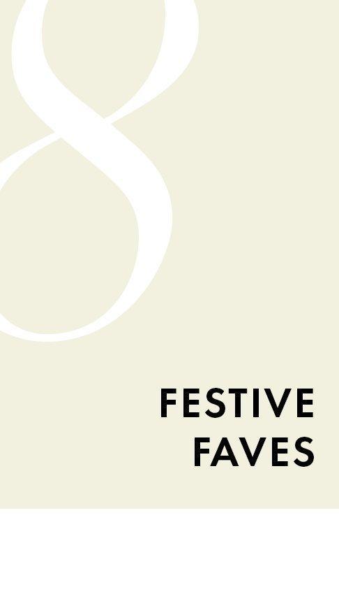 black text on a light mauve background: festive faves.