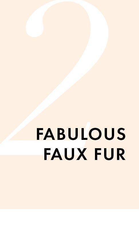 black text on a light pink background: fabulous faux fur.