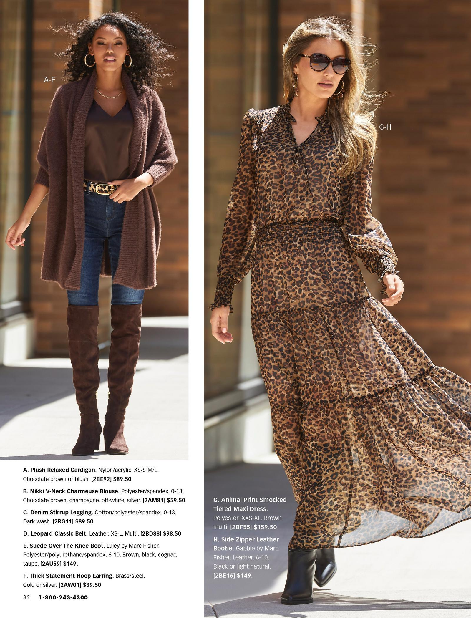 left model wearing a brown plush relaxed cardigan, brown v-neck tank top, animal print belt, jeans, brown over-the-knee suede boots, and gold hoop earrings. right model wearing a long-sleeve animal print smocked tiered maxi dress and black leather booties.