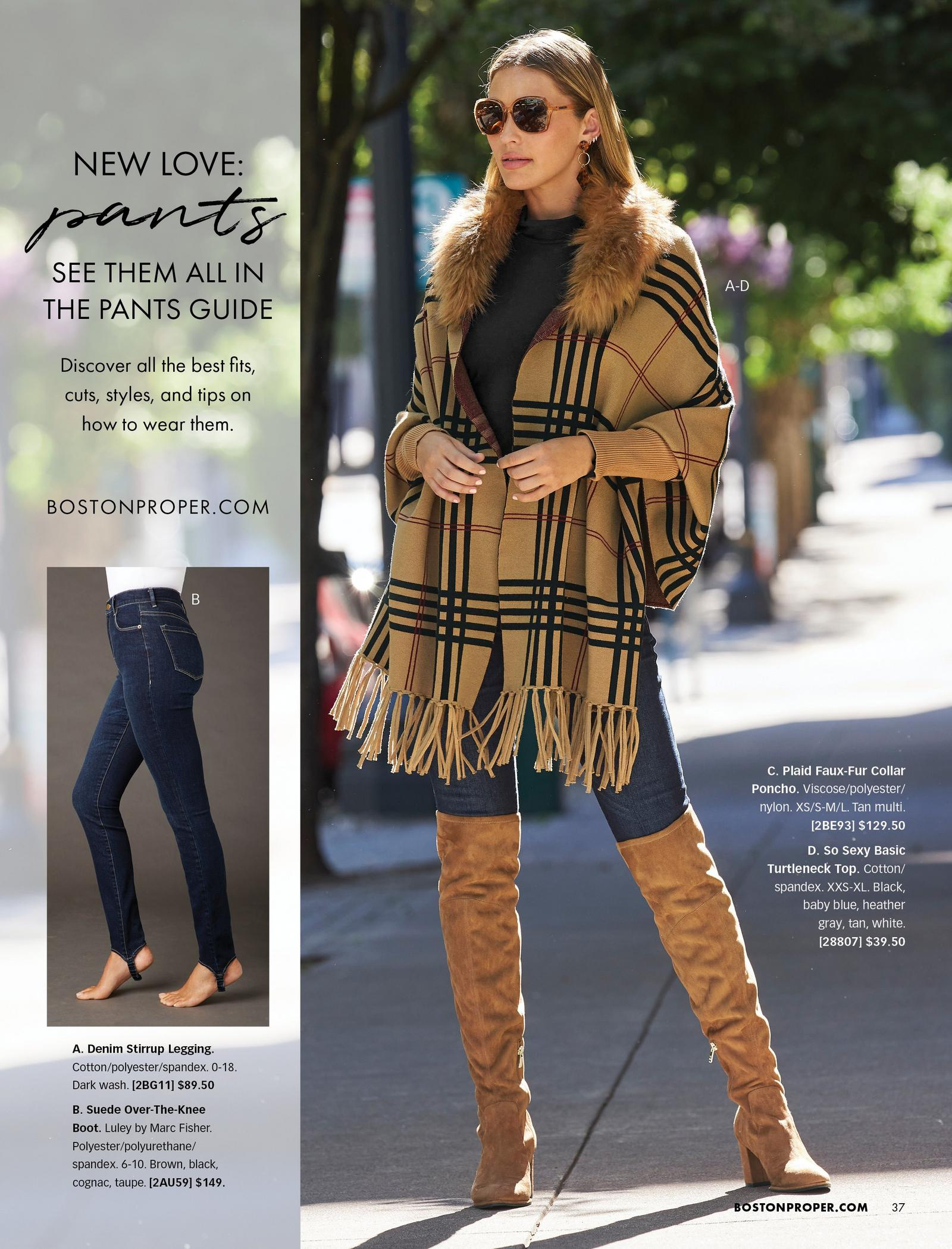 model wearing a tan plaid poncho with a faux-fur collar and fringe, black turtleneck top, denim stirrup leggings, and tan over-the-knee suede boots. also shown: the denim stirrup leggings.