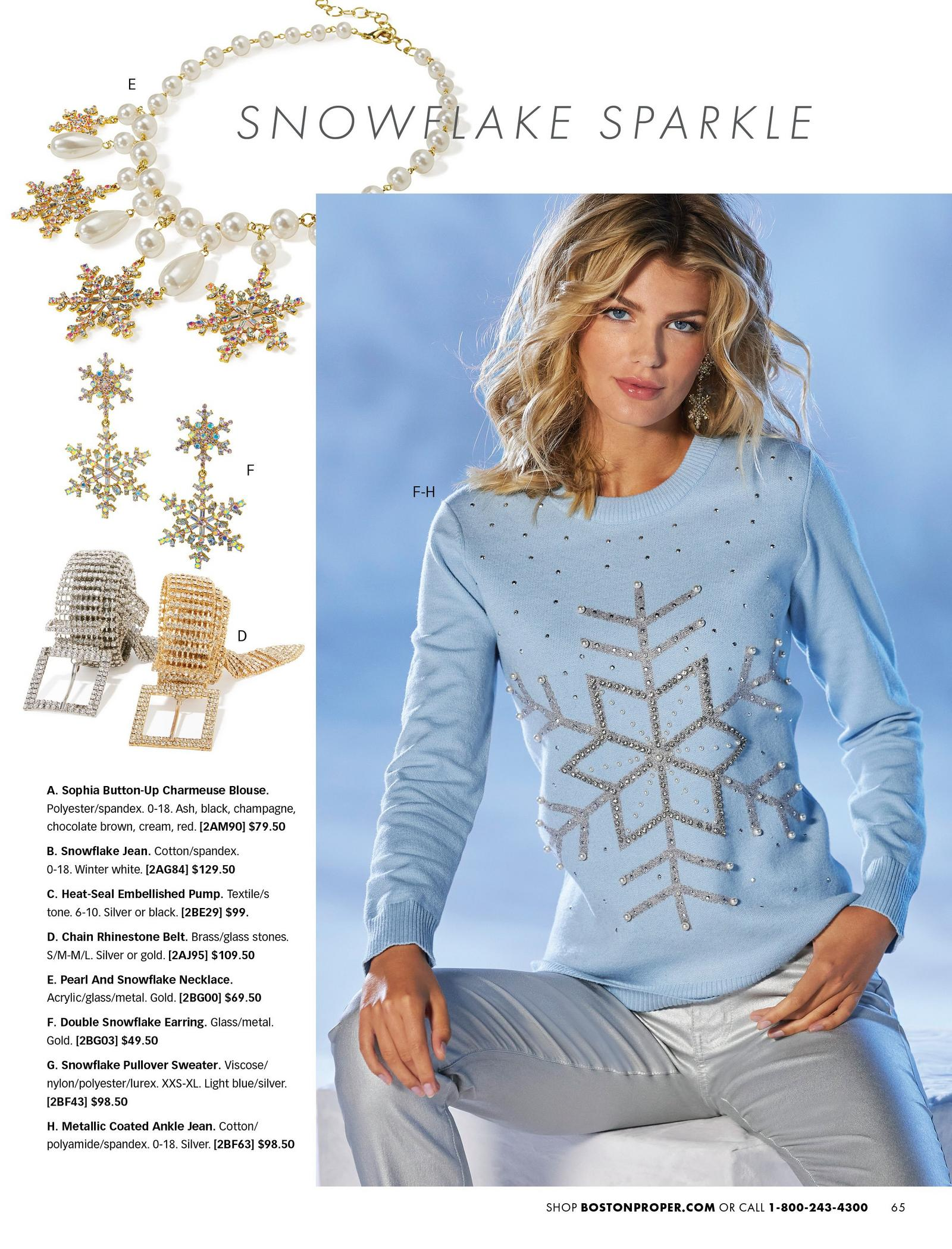 model wearing a light blue snowflake embellished pullover sweater, silver coated jeans, and snowflake earrings. also shown: silver and gold chain belts, snowflake earrings, and pearl and snowflake necklace.