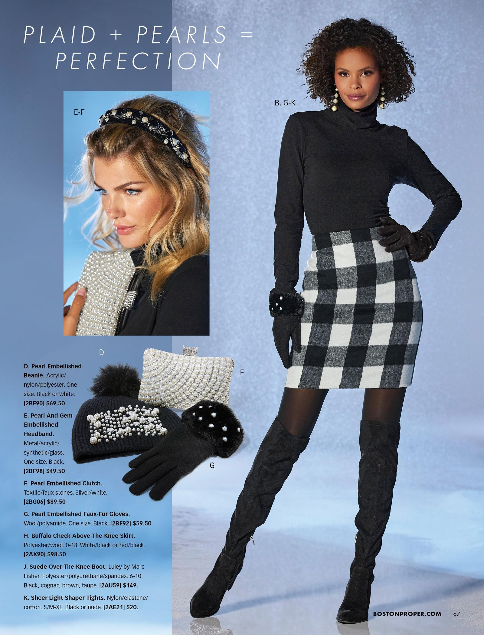 left model wearing a black pearl embellished headband, black turtleneck top, and holding a pearl embellished clutch. right model wearing a black turtleneck long sleeve top, black and white buffalo check above-the-knee skirt, sheer black tights, black over-the-knee suede boots, black pearl embellished faux fur gloves, and pearl strand earrings. also shown: pearl embellished clutch, black faux fur embellished gloves, and black pearl embellished beanie with black pom pom.